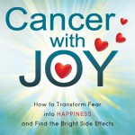 Cancer with Joy