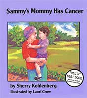 The author, Sherry Kohlenberg, was diagnosed with breast cancer when she was 34 and her son was 18 months old.